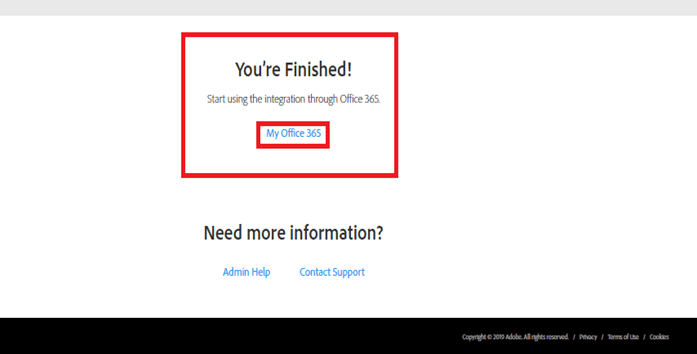 You're Finished! Start using the integration through office 365, My Office 365