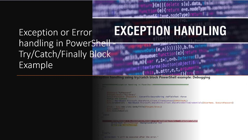 Exception or Error handling in PowerShell -Try/Catch/Finally Block Example