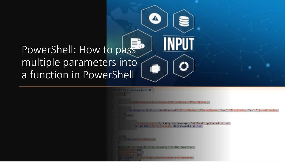 PowerShell: How to pass multiple parameters into a function in PowerShell