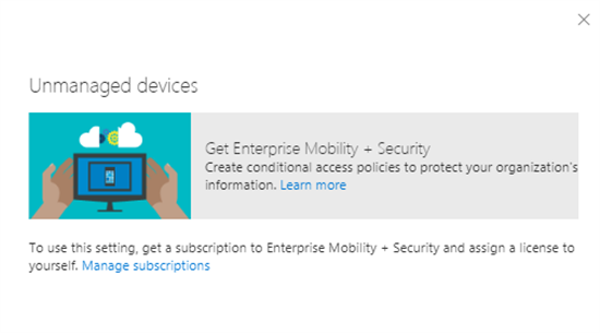 Unmanaged devices in SharePoint admin center - Office 365 - Microsoft 365 admin center