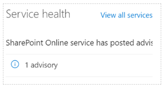 Service health report in SharePoint admin center - Microsoft 365 admin center