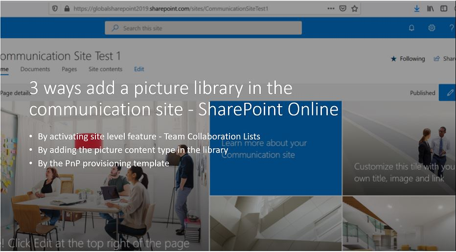 3 ways add a picture library in the communication site - SharePoint Online