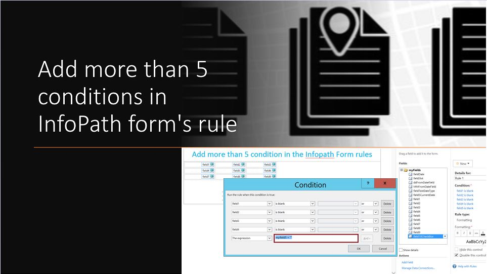 Add more than 5 conditions in InfoPath form's rule