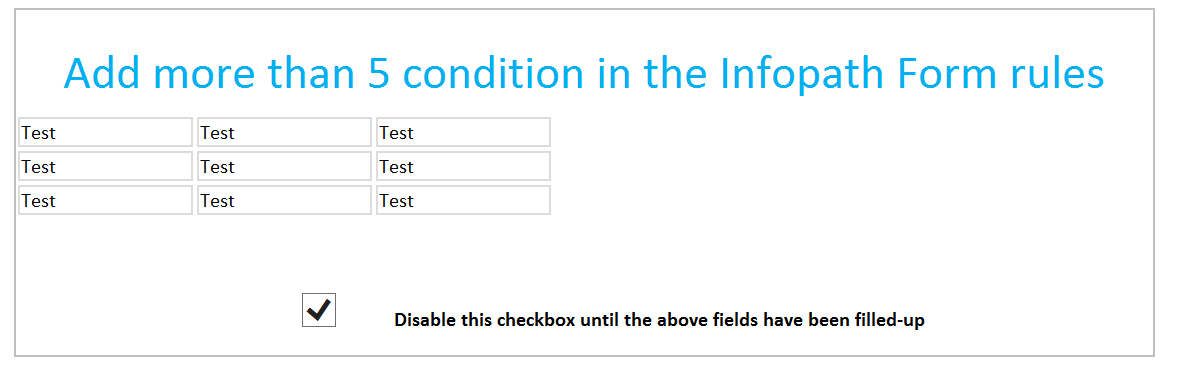Disable the check box until more than five fields are filled up in the Infopath Form
