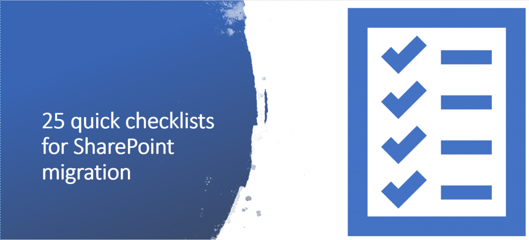 25 quick checklists for SharePoint migration