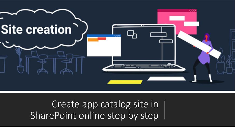 Create app catalog site in SharePoint online step by step