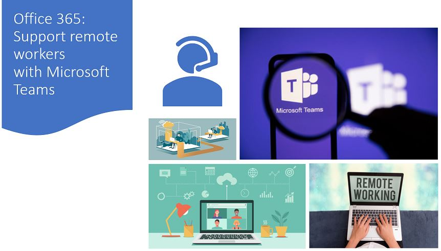 Office 365 - Support remote workers with ‎Microsoft Teams