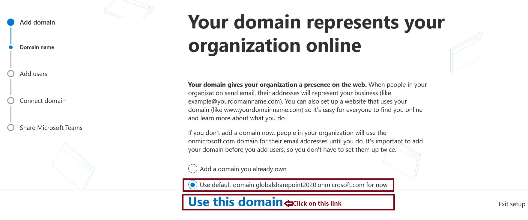 Use this domain in Add Domain - Microsoft 365 admin center