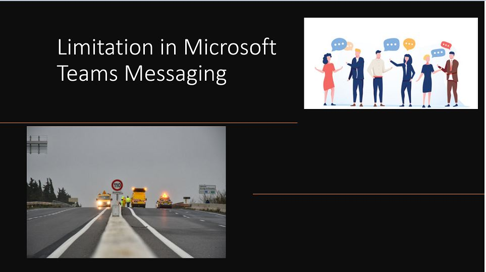 Limitation in Microsoft Teams Messaging