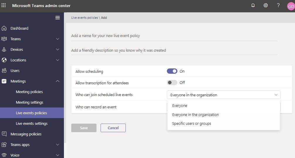 Live events policies in Microsoft Teams Allow scheduling