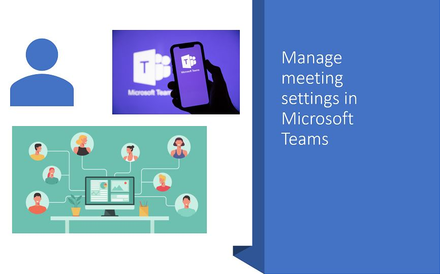 Manage meeting settings in Microsoft Teams