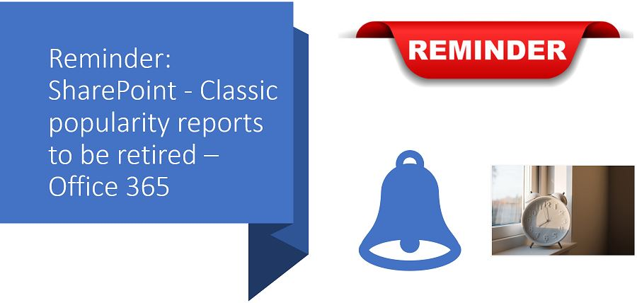 Reminder: SharePoint - Classic popularity reports to be retired – Office 365