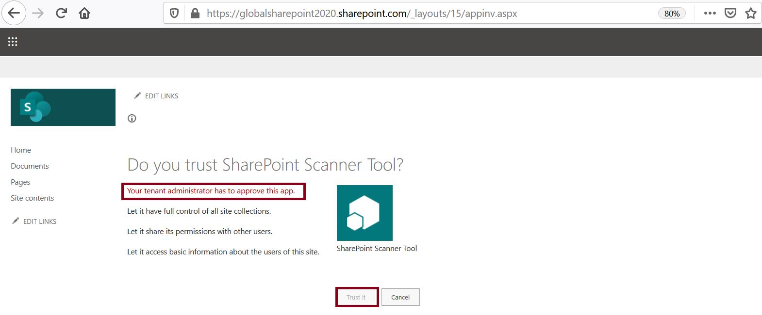 Do you trust SharePoint Scanner Tool - Your tenant administrator has to approve this app