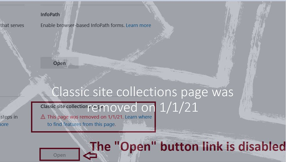 Classic site collections page was removed on 1st January 2021 - Message