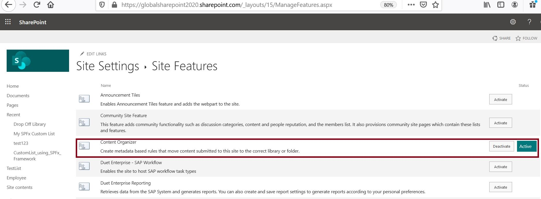 Content organizer site scoped feature has been activated successfully