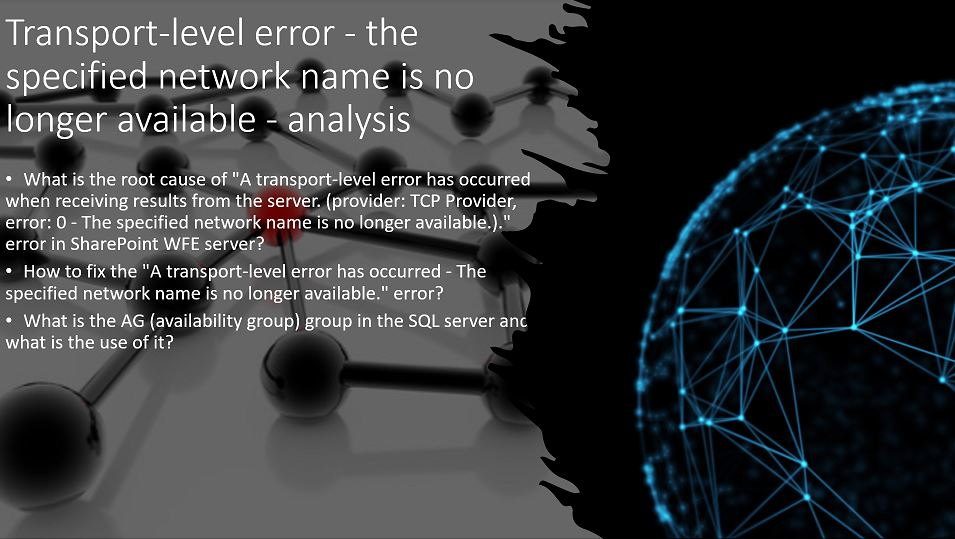 Transport-level error - the specified network name is no longer available - analysis