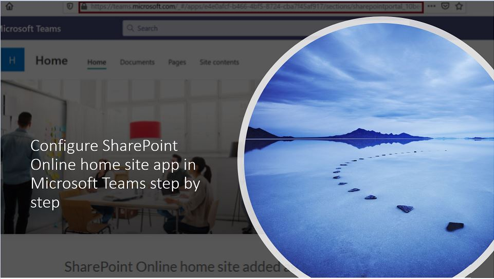 Configure SharePoint Online home site app in Microsoft Teams step by step